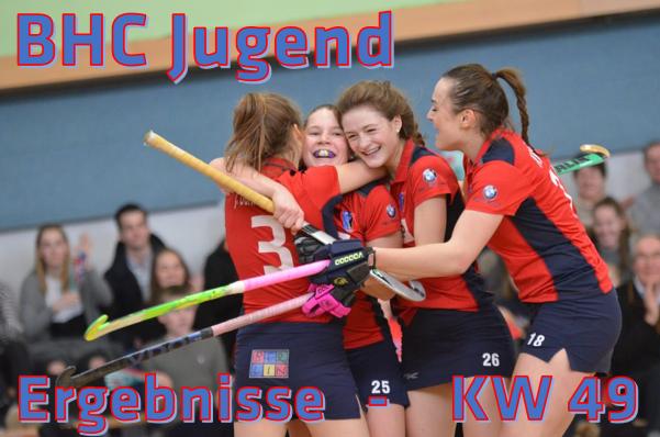 BHC Jugend – KW 49