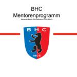BHC-Mentorenprogramm ist erfolgreich gestartet!